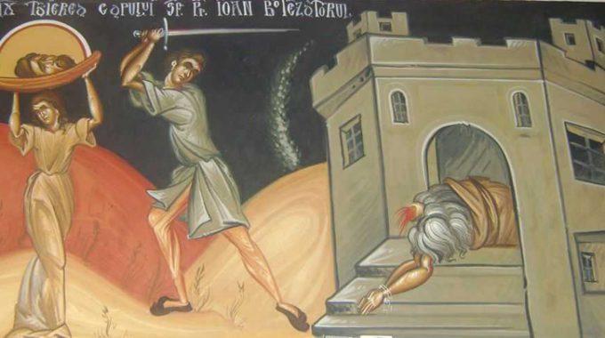 29 AUGUST – Taierea capului Sfantului Ioan Botezatorul
